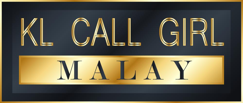 KL Call Girl Malay